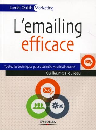 l'emailing efficace de Guillaume Fleureau
